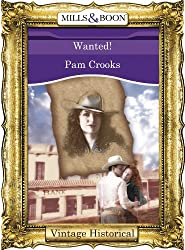 Wanted! (Mills & Boon Historical)