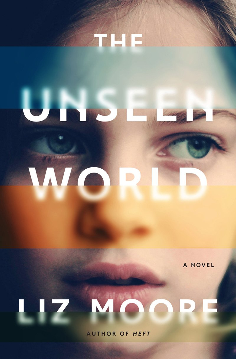 The Unseen World: A Novel PDF