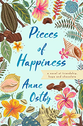 Pieces of Happiness by [Ostby, Anne]