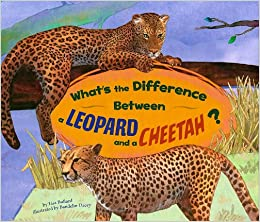 8c8cb2b42706 What's the Difference Between a Leopard and a Cheetah? Library Binding –  July 1, 2009