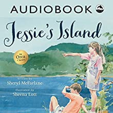 Jessie's Island Audiobook by Sheryl McFarlane Narrated by Priscilla Holbrook