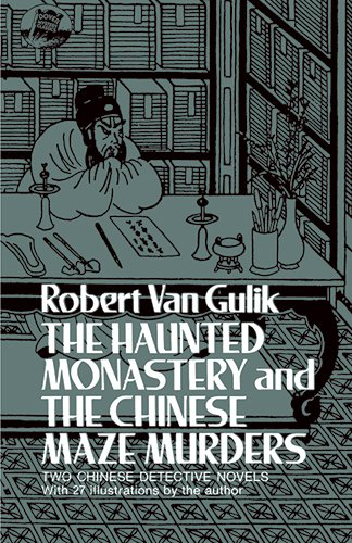 Read Online The Haunted Monastery and the Chinese Maze Murders PDF