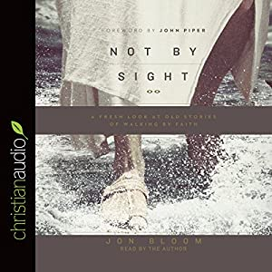 Not by Sight Audiobook