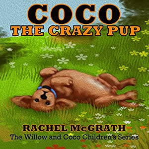 Coco the Crazy Pup Audiobook