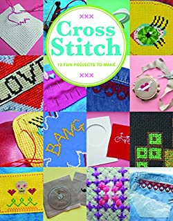 Book Cover: Cross Stitch: 12 Fun Projects to Make