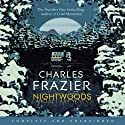 Nightwoods Audiobook by Charles Frazier Narrated by Will Patton