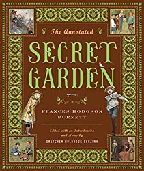 The Annotated Secret Garden (The Annotated Books)