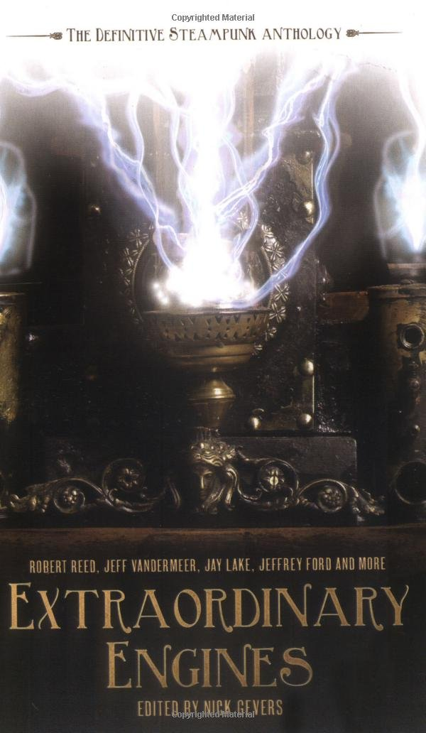 Download Extraordinary Engines: The Definitive Steampunk Anthology ebook