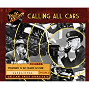 Calling All Cars, Volume 2 | William Robson