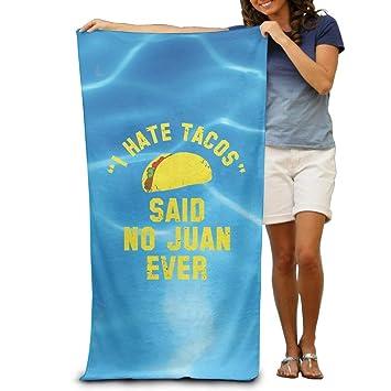 xcvgcxcvasda Toalla de Ducha, Secado rápido, súper Absorbente, I Hate Tacos Said No