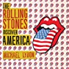 The Rolling Stones Discover America