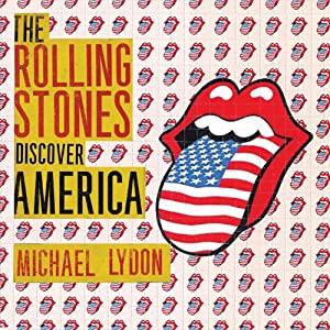 The Rolling Stones Discover America Audiobook