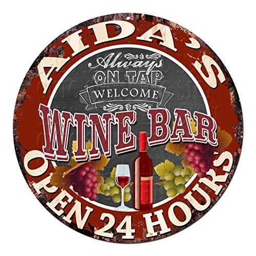 Welcome AIDA'S WINE BAR Always on TAP open 24 hours Chic Tin Sign Rustic Shabby Vintage style Retro Kitchen Bar Pub Coffee Shop man cave Decor Gift Ideas