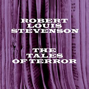 Tales of Terror: Robert Louis Stevenson Audiobook