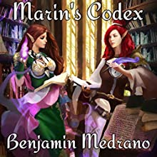 Marin's Codex: Ancient Dreams, Book 4 Audiobook by Benjamin Medrano Narrated by Sarah Beth Goer