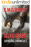 Blood Borne: Cathedral Chronicles 2 (English Edition)