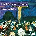 The Castle of Otranto Hörbuch von Horace Walpole Gesprochen von: Peter Joyce