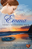 Emma - There's No Turning Back (Choc Lit)