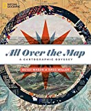 img - for All Over the Map: A Cartographic Odyssey book / textbook / text book