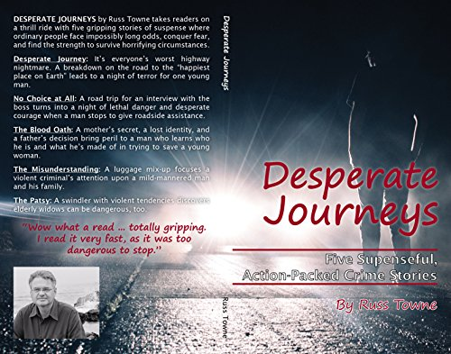 Desperate Journeys: Five Suspenseful, Action-Packed Crime Stories (English Edition)