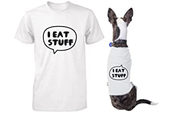 Amazoncom I Eat Stuff Matching Shirts For Human And Pet Funny