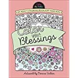 Color Your Blessings: An Adult Coloring Book for Your Soul (Color the Bible)