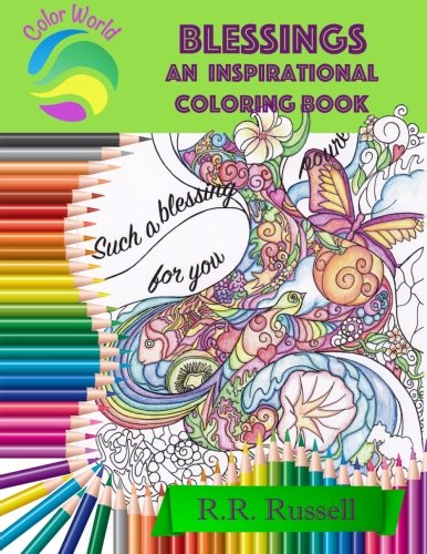 Blessings: An Inspirational Coloring Book [Russell, R.R.] (Tapa Blanda)