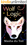 Wolf Logic (Crooked World Book 2)