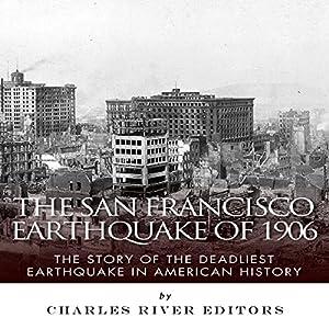 The San Francisco Earthquake of 1906 Audiobook