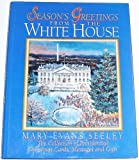 Season's Greetings from the White House, Mary Evans Seeley, 0965768406