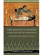 Schweizer, A: Sungod's Journey through the Netherworld