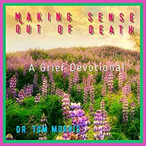 Making Sense Out of Death Audiobook
