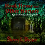 Hook House and Other Horrors | Sherry Decker