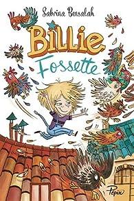 Billie Fossette : à la ferme du laurier rose par Sabrina Bensalah