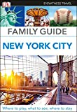 Family Guide New York City (DK Eyewitness Travel Guide)