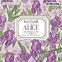 Alice im Spiegelland Hörbuch von Lewis Carroll Gesprochen von: Martin Neubauer
