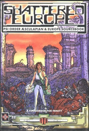 Shattered Europe (PSI Order Asculapian & Europe Sourcebook)