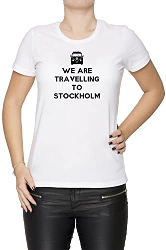 We Are Travelling To Stockholm Mujer Camiseta Cuello Redondo Blanco Manga Corta Todos Los Tamaños Wo...
