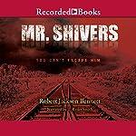 Mr. Shivers   Robert Jackson Bennett