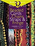 Beaded Cords, Chains, Straps and Fringe, Jean Campbell, 1931499012