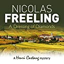 A Dressing of Diamonds Audiobook by Nicolas Freeling Narrated by Philip Franks