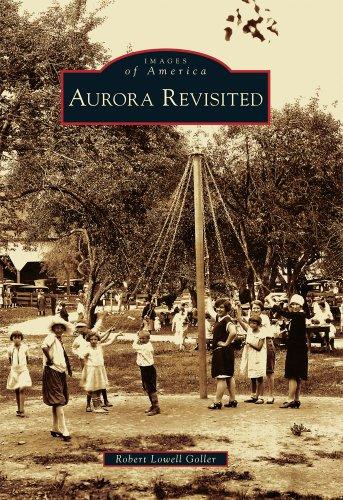 Aurora Revisited (Images of America)