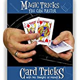 Magic Makers Tricks you can Master, Card Tricks with No Sleight of Hand