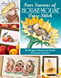 Four Seasons of Cross-Stitch by Mouse-House Designs, Annie's, 1573673625