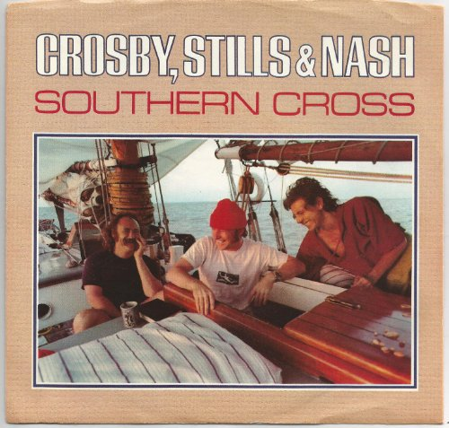 Crosby, Stills & Nash: Southern Cross / Into The Darkness 45 7