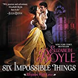 Bargain Audio Book - Six Impossible Things  Rhymes with Love