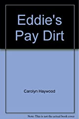 Eddie's Pay Dirt Hardcover