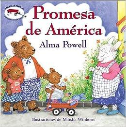 Americas Promise (Spanish edition): Promesa de America (Spanish) Hardcover – April 15, 2003