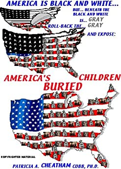AMERICA'S BURIED CHILDREN (1) by [COBB PH.D., PATRICIA A. CHEATHAM]