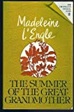 The Summer of the Great-Grandmother, L'Engle, Madeleine, 0816422591